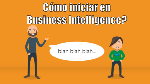 Cómo iniciar en Business Intelligence