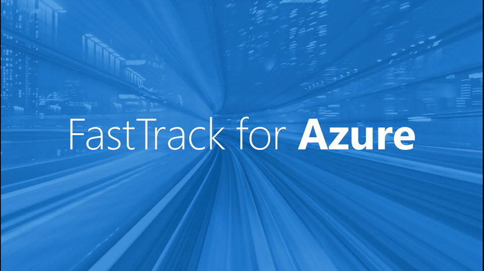 FastTrack for Azure Customer Stories