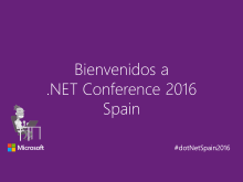.NET Conference 2016 Spain