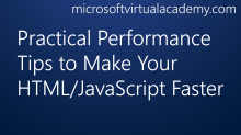 Practical Performance Tips to Make Your HTML/JavaScript Faster