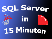 SQLServer 2016 in 15 Minuten