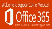 Welcome to the Office 365 Support Corner