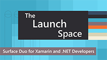 Surface Duo for Xamarin and .NETdevelopers