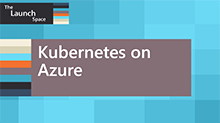 Kubernetes on Azure