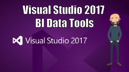 Visual Studio 2017 - BI Data Tools