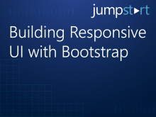 Building Responsive UI with Bootstrap