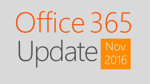 Office 365 Update: November 2016