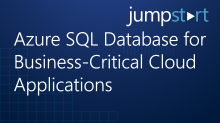 Azure SQL Database for Business-Critical Cloud Applications