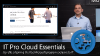 Introducing, Microsoft IT Pro Cloud Essentials