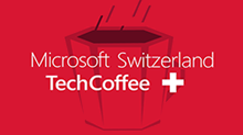 Microsoft Switzerland TechCoffee
