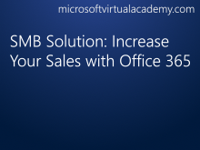 SMB Solution: Increase Your Sales with Office 365