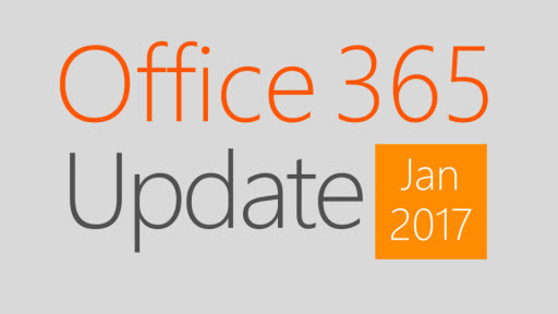 Office 365 Update: January 2017