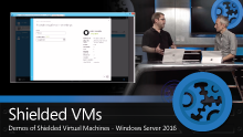 Introduction to Shielded Virtual Machines in Windows Server 2016