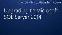 Upgrading to Microsoft SQL Server 2014