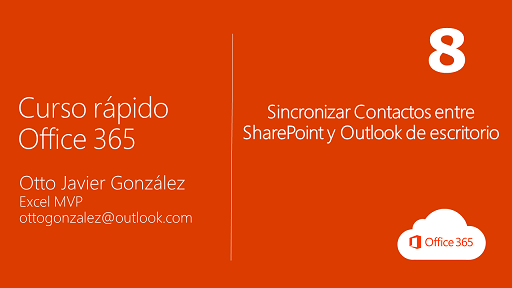 Sincronizar Contactos entre SharePoint y Outlook de escritorio | Office 365 #8/10