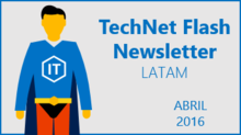 TechNet Flash - Abril 2016