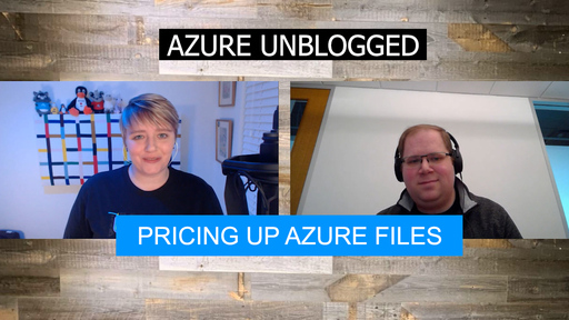 Azure Unblogged - Pricing up Azure Files