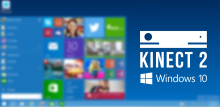 Kinect for Windows v2 and Windows 10 Technical Preview Troubleshooting Tip