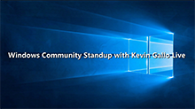 'Windows Community Standup' from the web at 'https://f.ch9.ms/thumbnail/b678abff-41b2-4137-8ace-b3efa8d6e4ad.png'