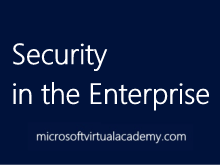 Security in the Enterprise