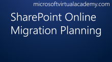SharePoint Online Migration Planning