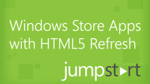 Windows Store Apps with HTML5 Refresh