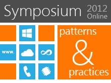 Patterns & Practices Symposium Online 2012
