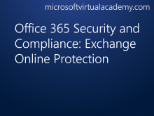 Office 365 Security and Compliance: Exchange Online Protection