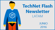 TechNet Flash - Junio 2016