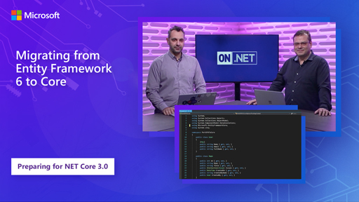Migrating from Entity Framework 6 to Core