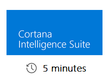Cortana Intelligence in 5 minutes
