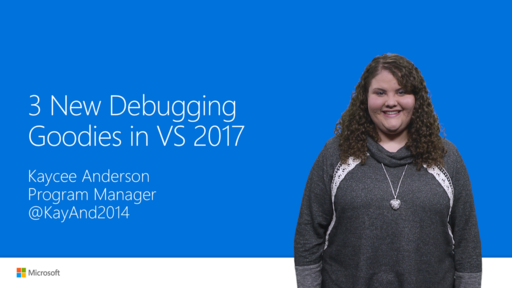 3 New Debugging Goodies in Visual Studio 2017