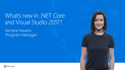 What's new for .NET Core and Visual Studio 2017