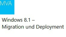 Windows 8.1 – Migration und Deployment