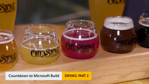 Countdown for Microsoft Build: Drinks Part 2