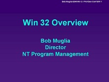 PDC 1991 Power Point Presentation by Bob Muglia