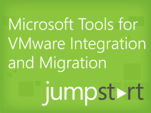 Microsoft Tools for VMware Integration and Migration