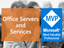 MVP: Office Servers and Services