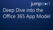 Deep Dive into the Office 365 App Model