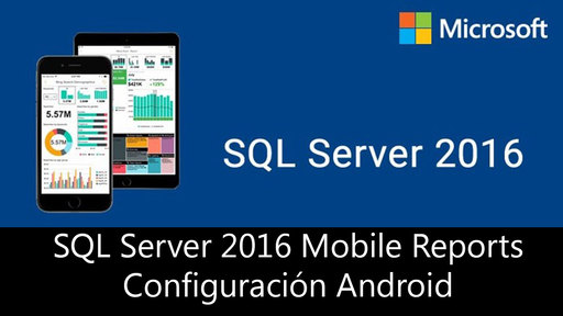 SQL Server 2016 - SSRS Mobile Reports - Parte 2