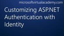 Customizing ASP.NET Authentication with Identity