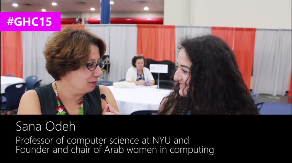 Interview with Sana Odeh, Professor of computer science at NYU and founder and chair of Arab women in computing at #GHC15
