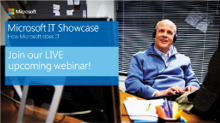 Join our Upcoming Live Webinar!  Microsoft IT Showcase course: SME roundtable on Mobility at Microsoft