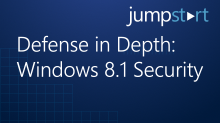 Defense in Depth: Windows 8.1 Security