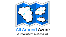 All Around Azure: A Developer's Guide to IoT