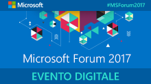 Microsoft Forum 2017 - Evento Digitale