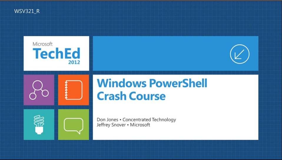Windows Powershell Crash Course Teched North America 2012 Channel 9