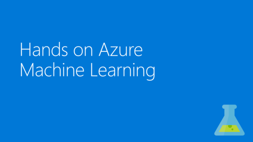 Hands on Azure Machine Learning