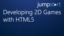 Developing 2D Games withHTML5