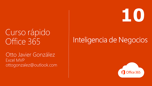 Inteligencia de Negocios | Office 365 #10/10